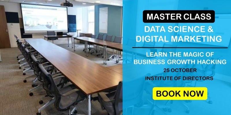 Data Science & Digital Marketing: Business Growth Master Class