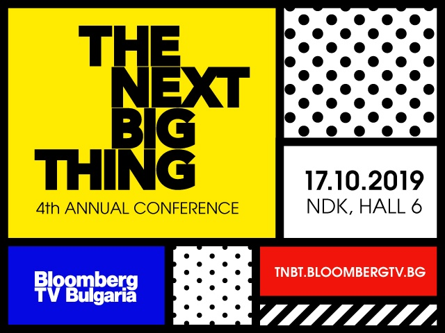 The Next Big Thing - Bloomberg TV Bulgaria's 4th Annual Conference
