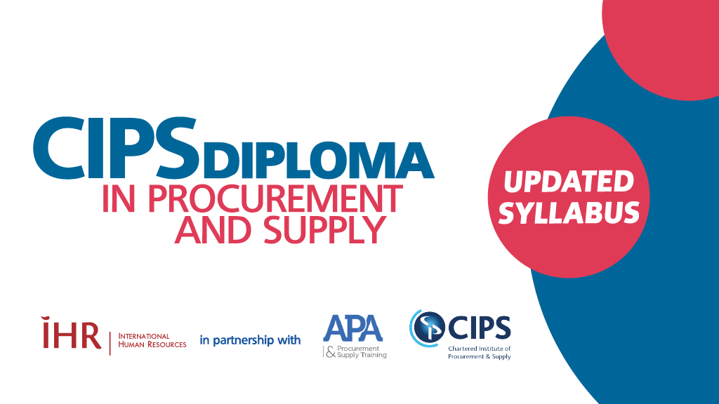 CIPS Diploma in Procurement and Supply with IHR and APA Procurement Training