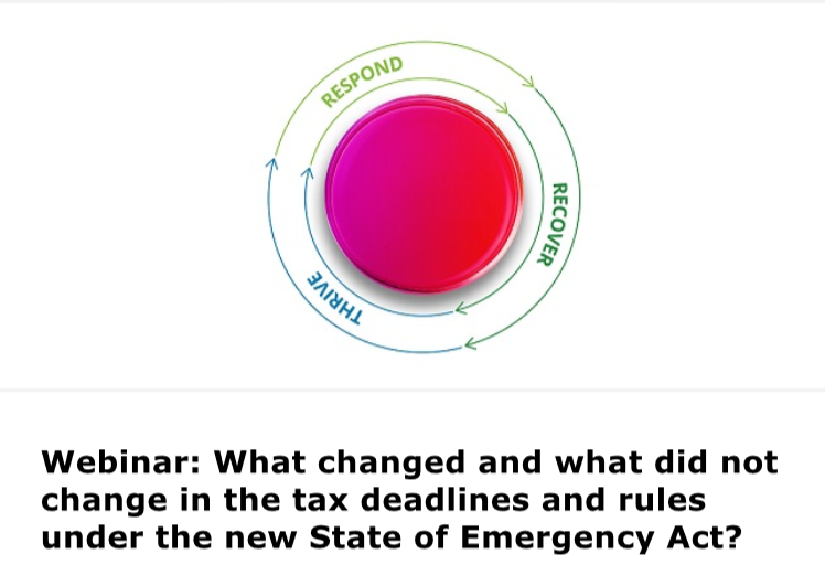 Webinar by Deloitte: What changed and what did not change in the tax deadlines and rules under the new State of Emergency Act?