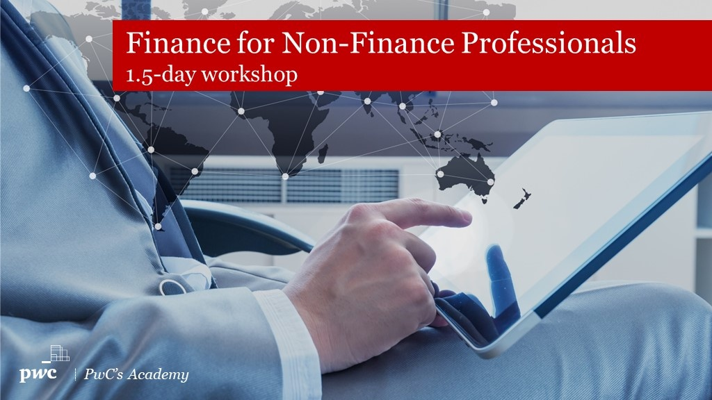 Finance for Non-Finance Professionals Training on 26-27 November 2020 by PwC's Academy