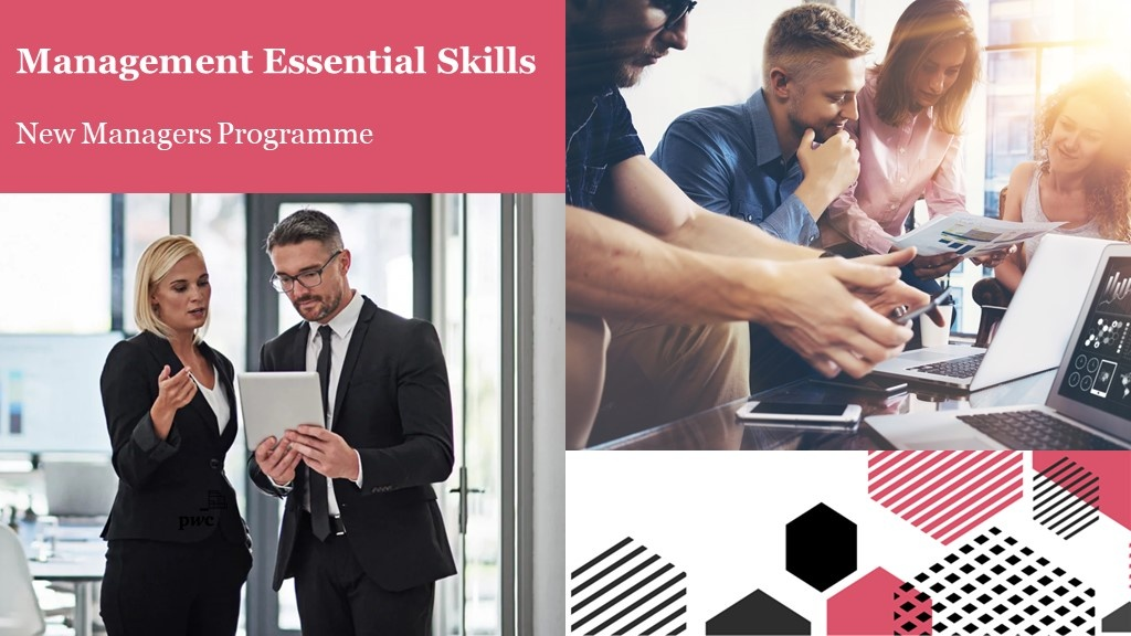 New Managers Programme – Management Essentials Skills with PwC's Academy