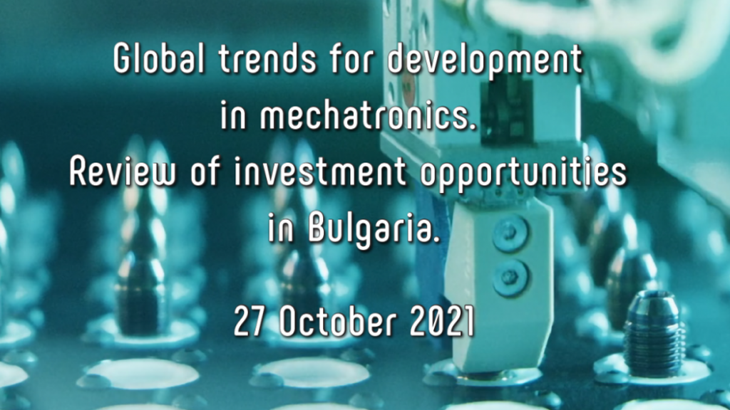Global Тrends for Development in Mechatronics. Review of Investment Opportunities in Bulgaria