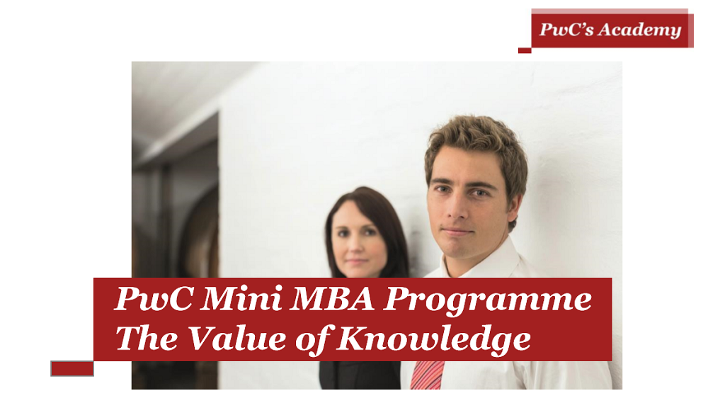 PwC Mini MBA Programme The Value of Knowledge