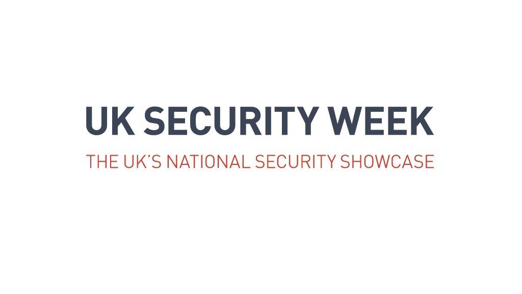 UK Security Week - The UK's Leading National Security Showcase